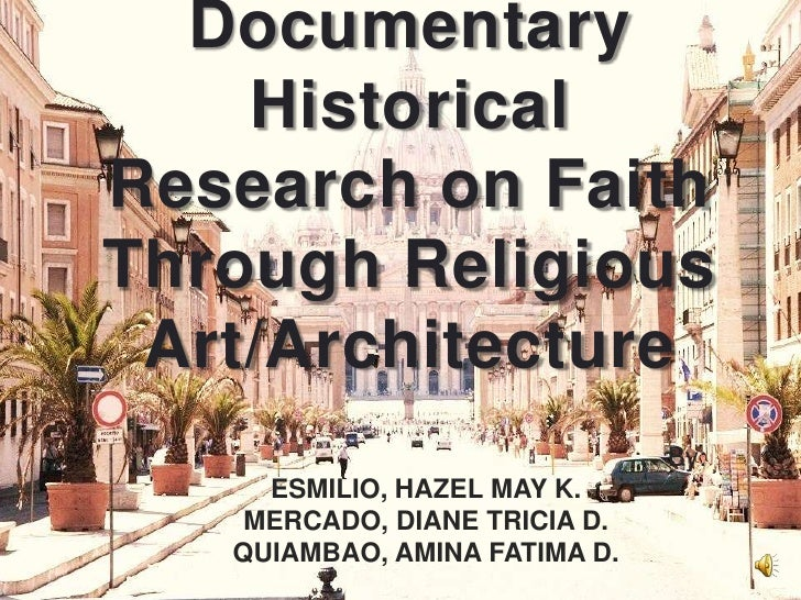 St. Peter's Basilica:Documentary Historical Research on Faith Through Religious Art/Architecture<br />By:<br />ESMILIO, HA...