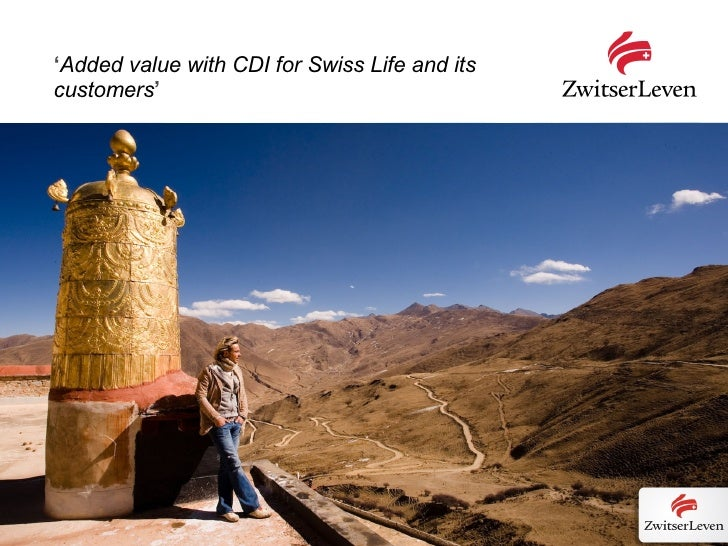 ' Added value with CDI for Swiss Life and its customers '