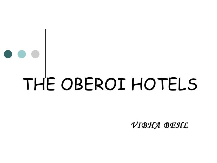 THE OBEROI HOTELS VIBHA BEHL