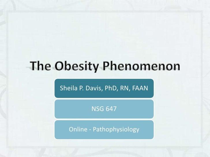 The Obesity Phenomenon<br />