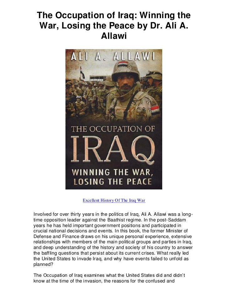 The Occupation of Iraq: Winning the War, Losing the Peace by Dr. Ali A.               Allawi                         Excel...