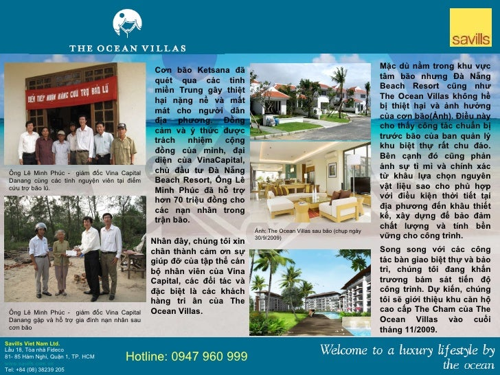Savills Viet Nam Ltd. Lầu 18, Tòa nhà Fideco 81- 85 Hàm Nghi, Quận 1, TP. HCM www.savills.com.vn Tel: +84 (08) 38239 205...