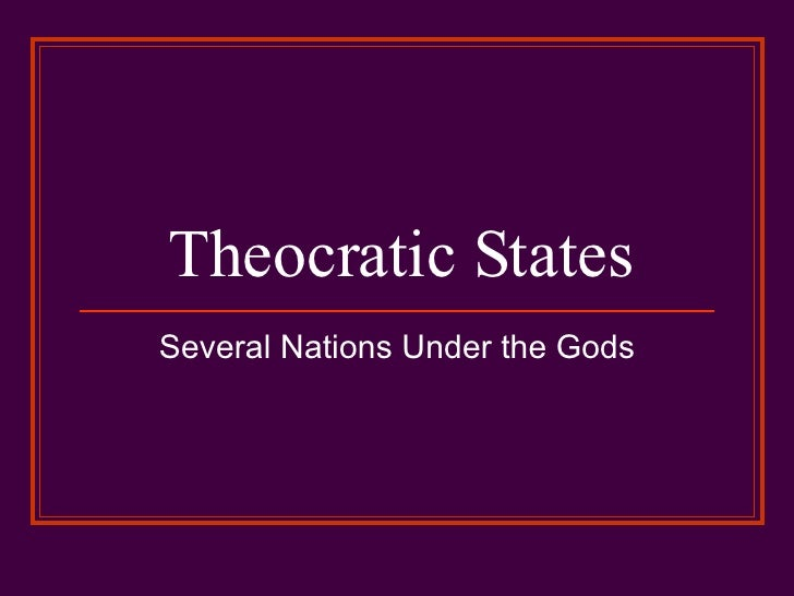 Theocratic States Several Nations Under the Gods