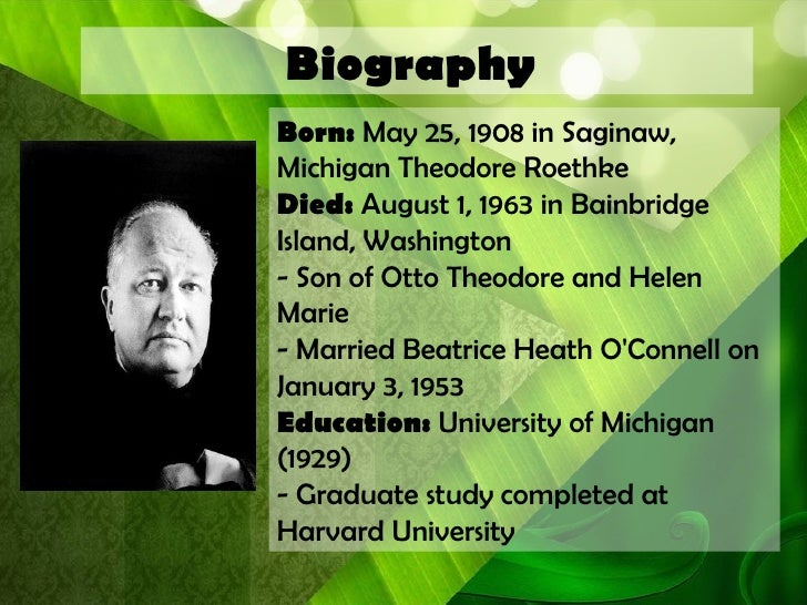 A research on the life and works of theodore roethke