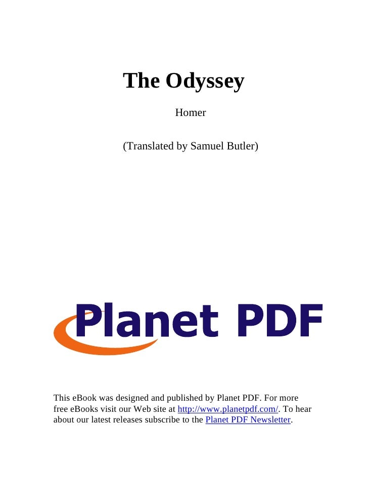 The Odyssey                                 Homer                     (Translated by Samuel Butler)     This eBook was des...