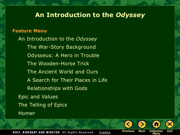 An Introduction to the  Odyssey <ul><li>An Introduction to the  Odyssey </li></ul><ul><ul><li>The War-Story Background </l...