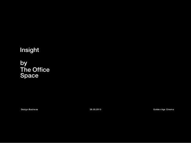 Design Business 28.05.2015 Golden Age Cinema