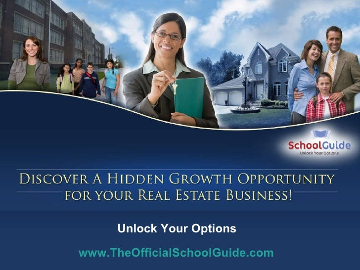 Unlock Your Options www.TheOfficialSchoolGuide.com