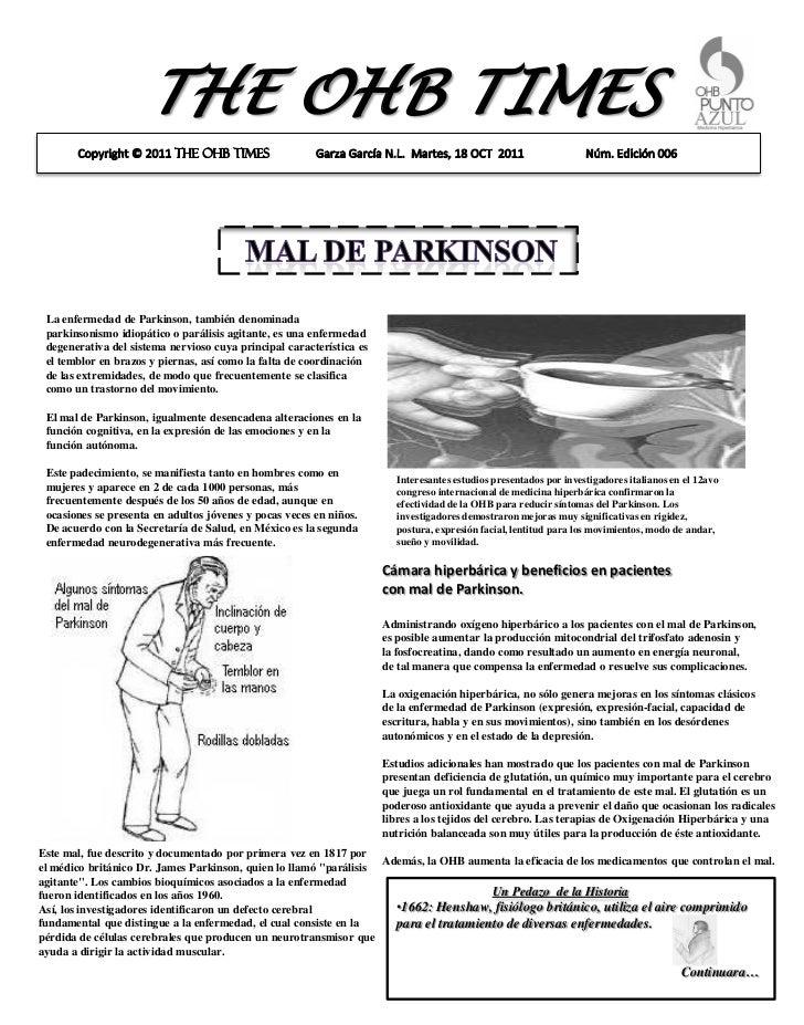 THE OHB TIMES La enfermedad de Parkinson, también denominada parkinsonismo idiopático o parálisis agitante, es una enferme...