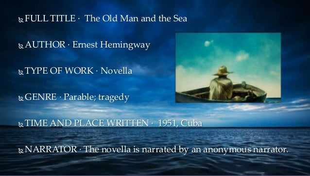 author old man and the sea