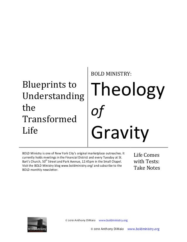 © 2010 Anthony DiMaio www.boldministry.org Blueprints to Understanding the Transformed Life BOLD MINISTRY: Theology of Gra...