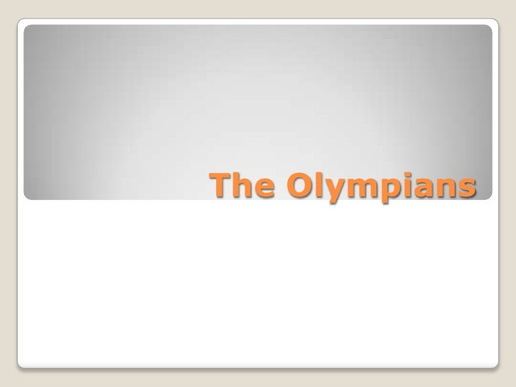 The Olympians<br />
