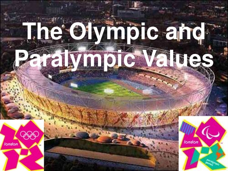The Olympic andParalympic Values