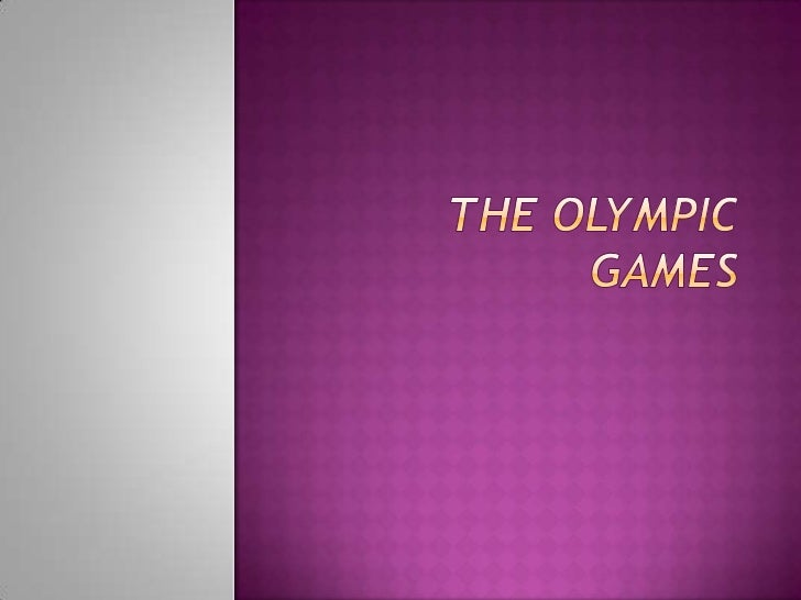 The Olympic games <br />