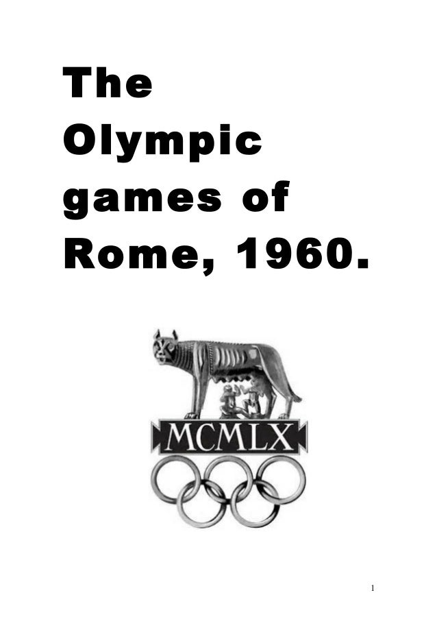 The Olympic games of Rome, 1960.  1
