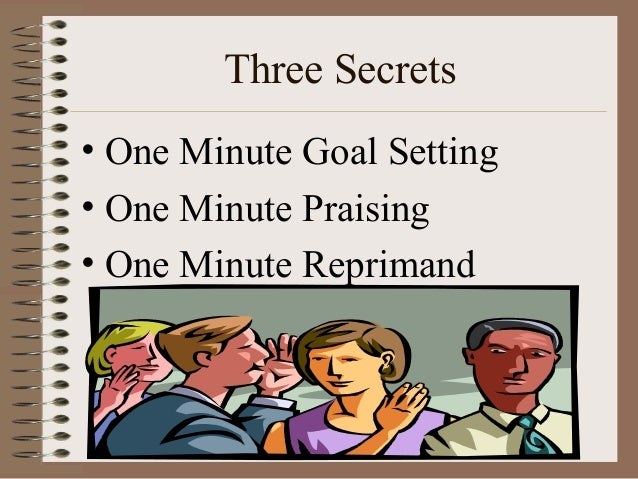 one minute management In clear, simple terms leadership and the one minute manager(r) teaches managers the art of situational leadership(r)--a simple system that refutes the conventional management mandate of treating all employees equally here, you'll learn why tailoring management styles to individual employees is so .
