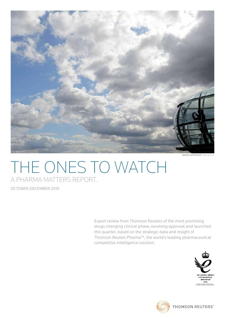 Image CopyrIght: Toby MelvilleTHE ONES TO WATCHA PHARMA MATTERS REPORT.OCTOBER-DECEMBER 2010                        Expert...
