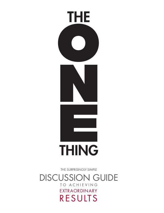 The ONE Thing: Book Discussion Guide