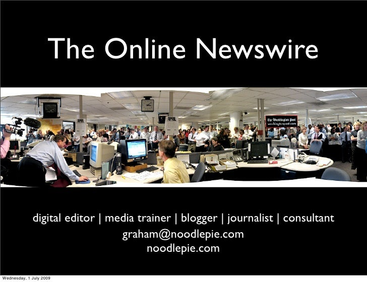 The Online Newswire                  digital editor | media trainer | blogger | journalist | consultant                   ...
