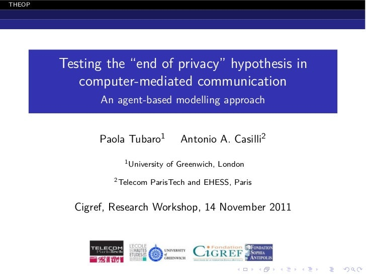 """THEOP        Testing the """"end of privacy"""" hypothesis in           computer-mediated communication               An agent-b..."""