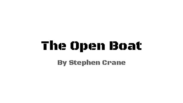 The Open Boat By Stephen Crane