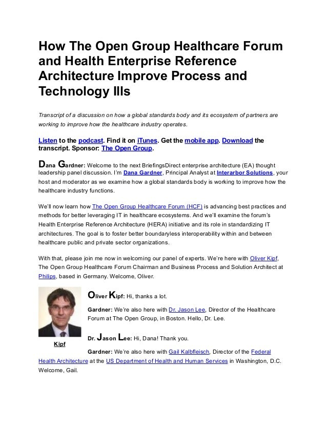 How The Open Group Healthcare Forum and Health Enterprise Reference Architecture Improve Process and Technology Ills Trans...
