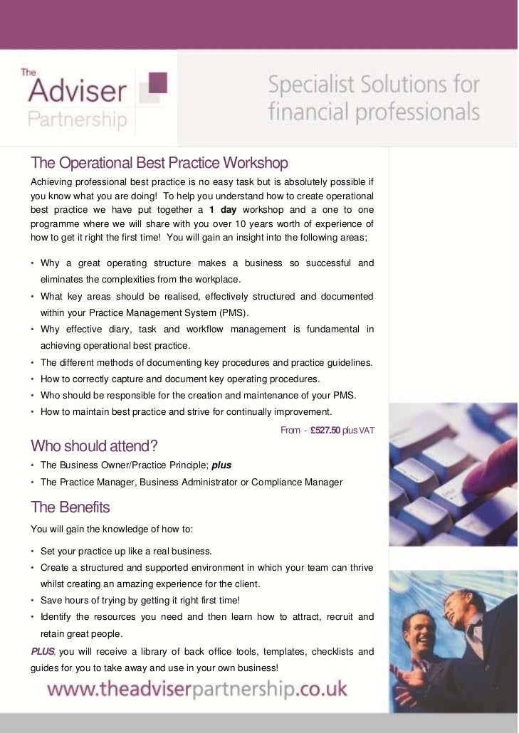 The Operational Best Practice WorkshopAchieving professional best practice is no easy task but is absolutely possible ifyo...