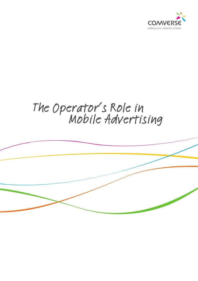 The Operator's Role in  Mobile Advertising