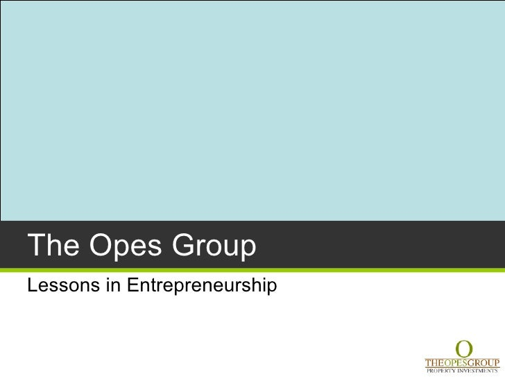 The Opes Group Lessons in Entrepreneurship