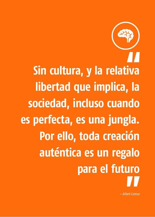 La Economía Naranja 138 El intercambio cultural y los procesos económicos que transforman los contenidos simbólicos en bie...
