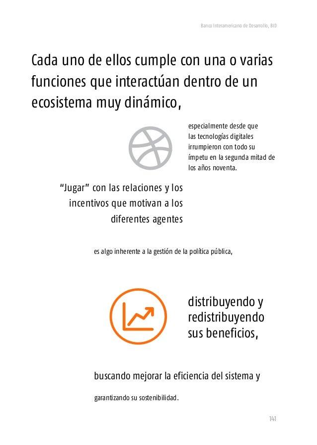 Banco Interamericano de Desarrollo, BID 143  Ecología Naranja46 En el Ecosistema Naranja hay un equilibrio ecológico compu...