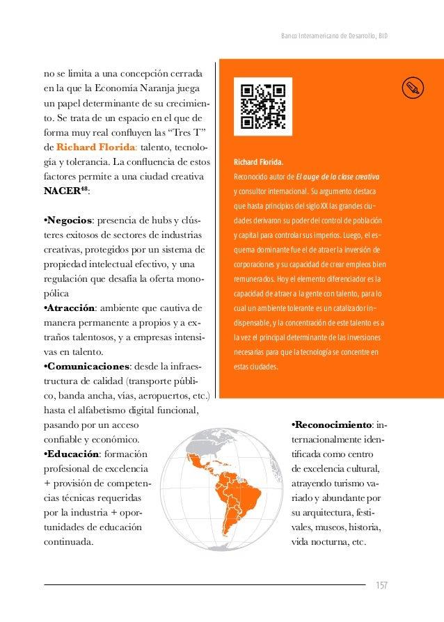 Banco Interamericano de Desarrollo, BID 159 6. Las 7i: ideas para el desarrollo de la Economía Naranja En diseño de políti...