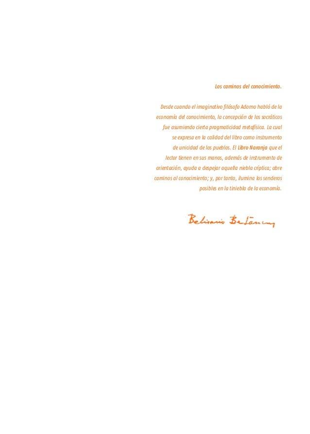 Los caminos del conocimiento. Desde cuando el imaginativo filósofo Adorno habló de la economía del conocimiento, la concep...