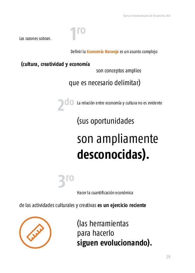 Banco Interamericano de Desarrollo, BID 31 Aportar conocimientos y herramientas para la solución de estas siete dificultad...