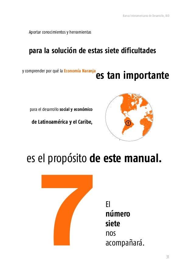 Banco Interamericano de Desarrollo, BID 33 La definición Se dice que en una discusión entre siete economistas hay nueve po...