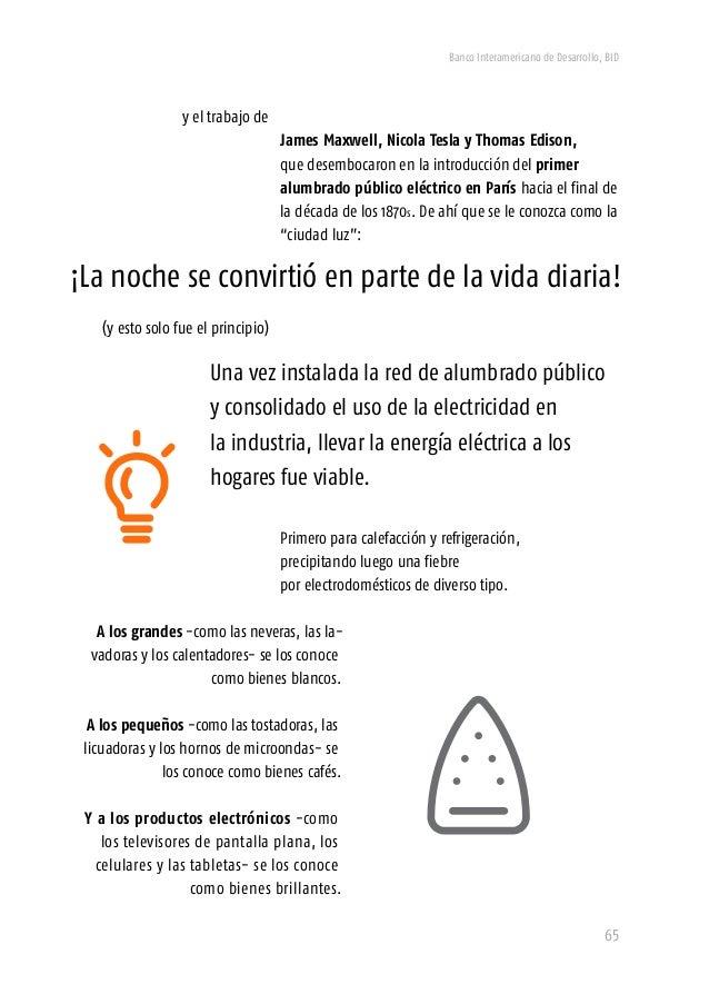 Banco Interamericano de Desarrollo, BID 67 Así está sucediendo la los contenidos digitales. Contenidos como la música, las...