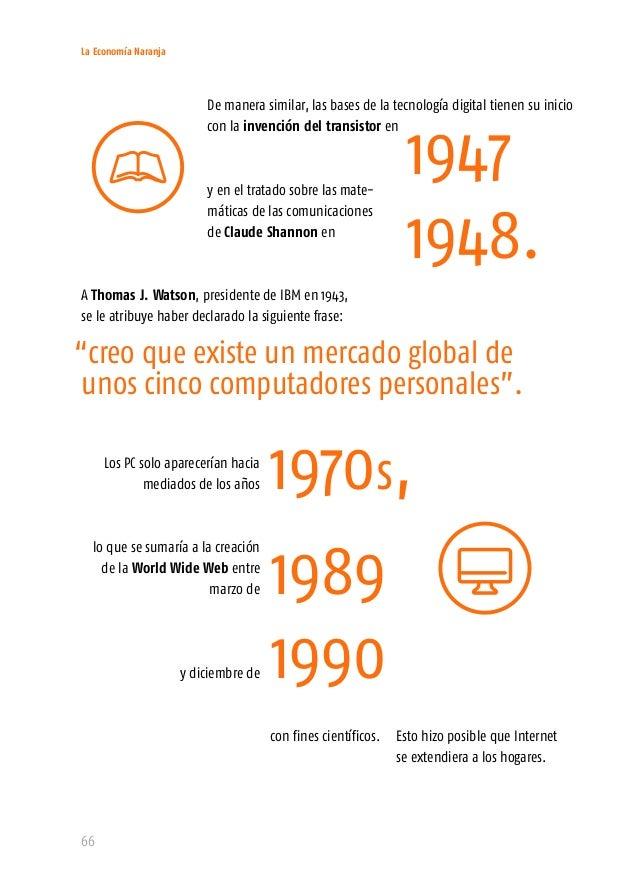 La Economía Naranja 68 Según el transformarán la vida, los negocios y la economía global para el año 2025. Son las siguien...