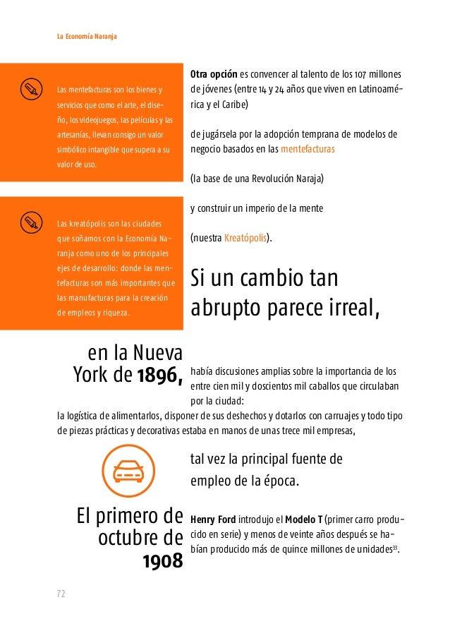 La Economía Naranja 74 Cobrar el bono demográfico en la región requerirá: una aproximación basada en el conocimiento Latin...