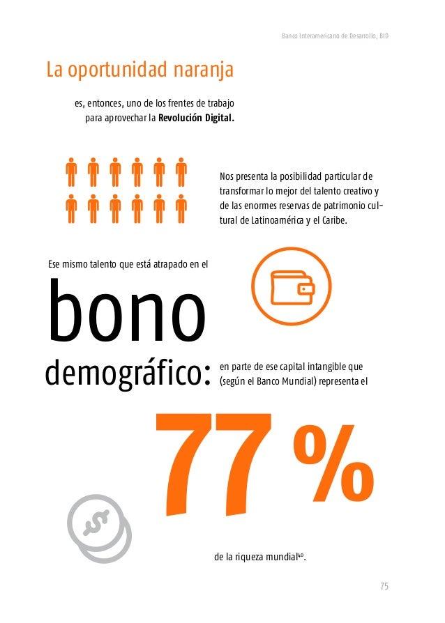 Banco Interamericano de Desarrollo, BID 77 Es evidente que el gran diferenciador de riqueza se concentra en la proporción ...