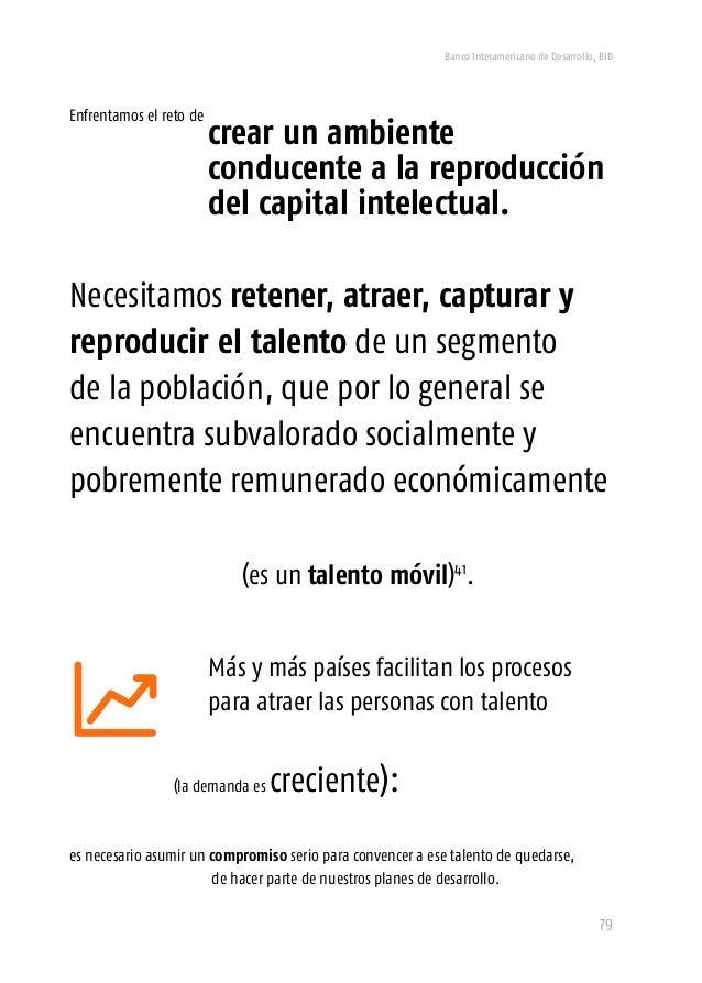 Banco Interamericano de Desarrollo, BID 81 Los errores se pueden corregir, las oportunidades perdidas no se pueden recuper...