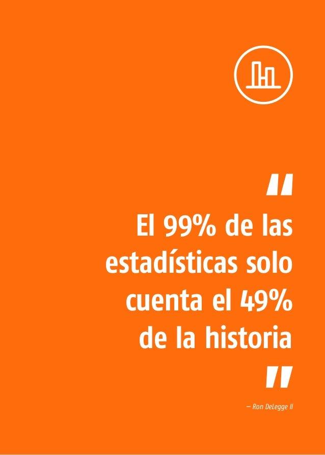 La Economía Naranja 84 Las estadísticas son un mapa que destaca las características más relevantes del entorno: arrojan lu...