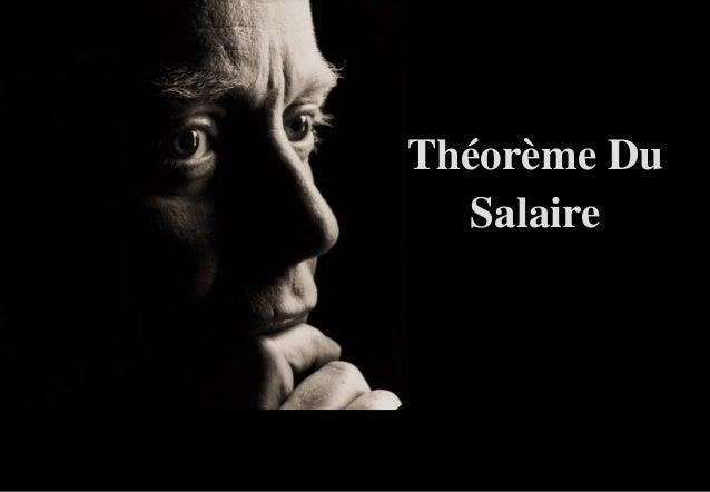 Théorème DuThéorème Du SalaireSalaire