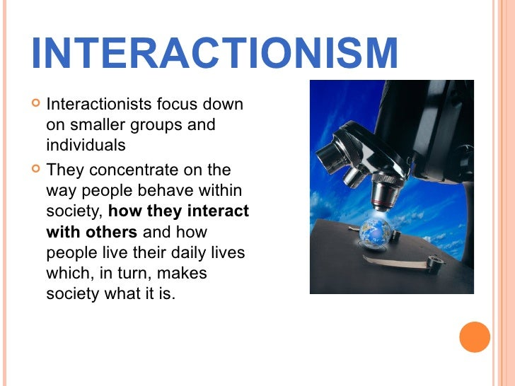functionalism conflict and interactionalism in neducation Functionalism and conflict theory are two theories that  conflict, and interactionalism in neducation essay functionalism, conflict, and interactionism in.