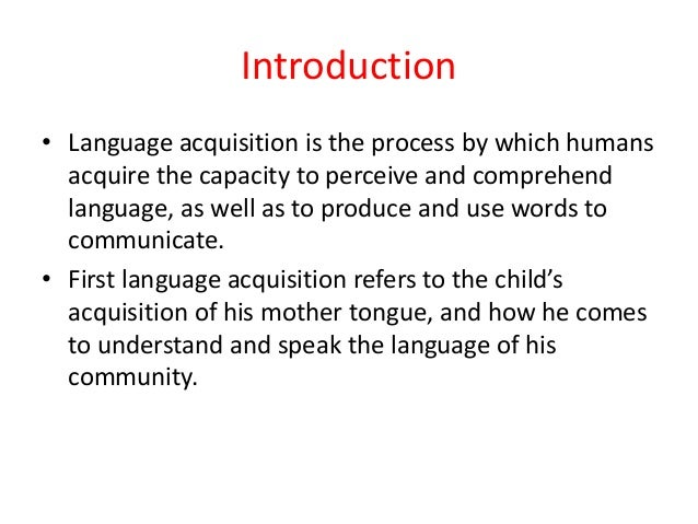 language aquisition theoretical approaches essay Comparing theories of language acquisition and language development - the aim of this essay is to explore language acquisition and compare and contrast different theories of language acquisition and language development.