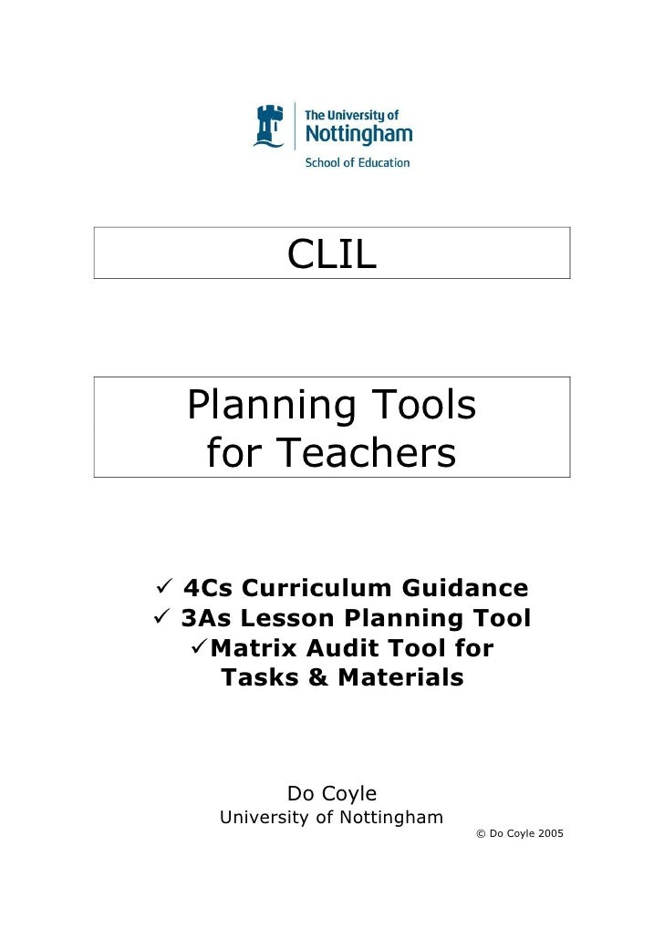 CLIL   Planning Tools  for Teachers   4Cs Curriculum Guidance 3As Lesson Planning Tool   Matrix Audit Tool for   Tasks & M...