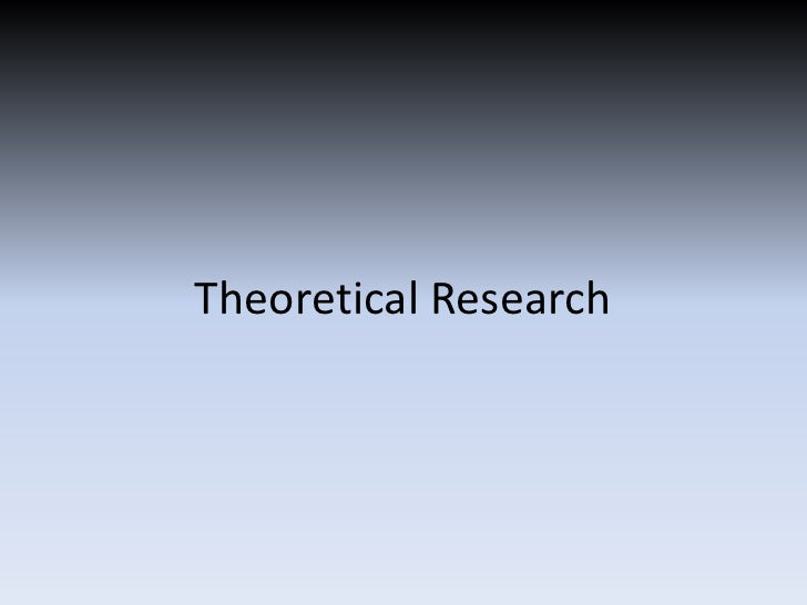 Theoretical Research