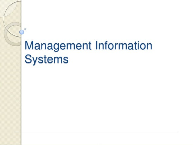 Management InformationSystems