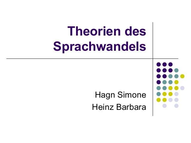 Theorien desSprachwandelsHagn SimoneHeinz Barbara