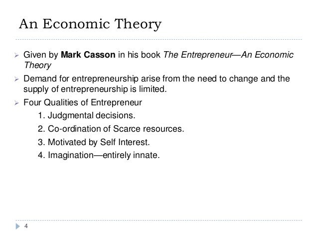 entrepreneurs and entrepreneurship history theory and Entrepreneurship theories and models  this theory suggests that individuals who perceive a strong level of incongruence between their personal attributes and the role they hold in society will .