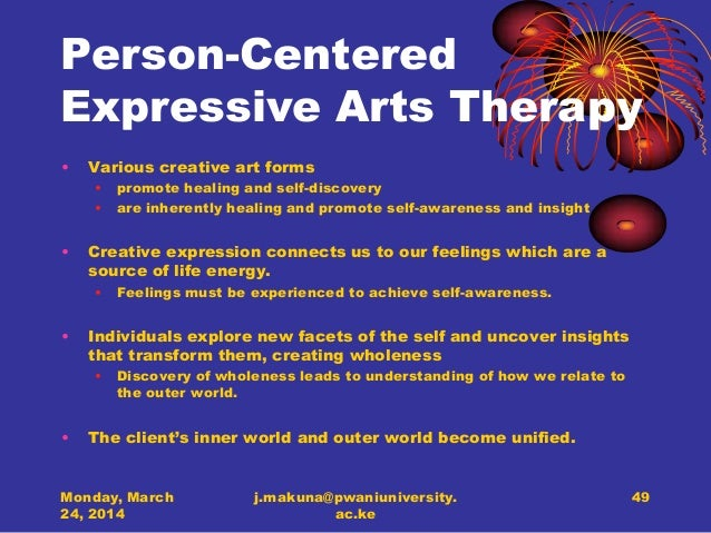 research on person centered expressive arts therapy Founder of person-centered expressive arts therapy, and louise embleton tudor, keemar keemar and keith tudor, then all directors of temenos, an independent 32 n rogers et al.
